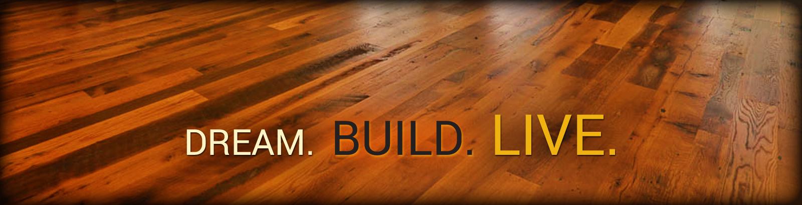 Live. Build. Dream